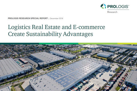 Logistics Real Estate and E-commerce Create Sustainability Advantages
